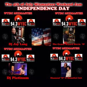 The 94.3 WYBC 4th Of July Mixmasters Weekend Jam - Independence Day