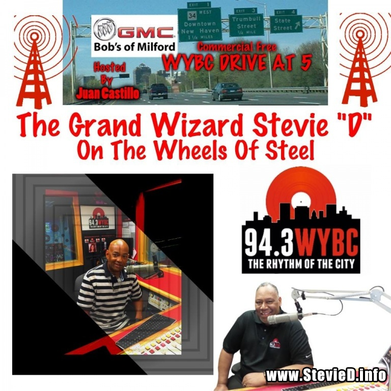 WYBC Drive At 5 w/ Juan Castillo & The Grand Wizard Stevie 'D'